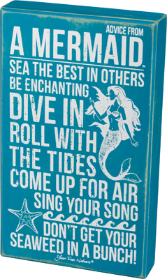 Advice From Mermaid Box Sign $22