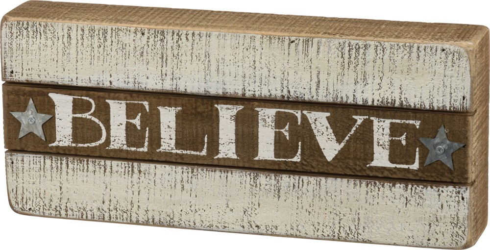Believe Box Sign $22