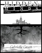 Hidden Minds - Book Authored by Gabrielle Cavett