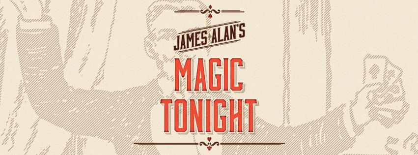 James Alan's Magic Tonight