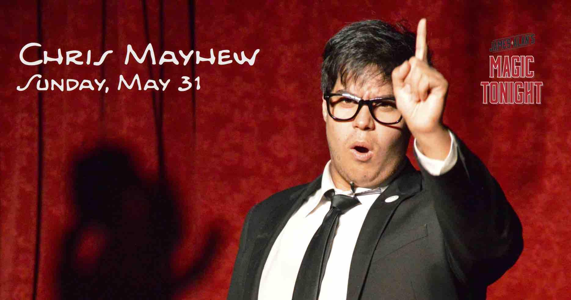 May 31 Chris Mayhew