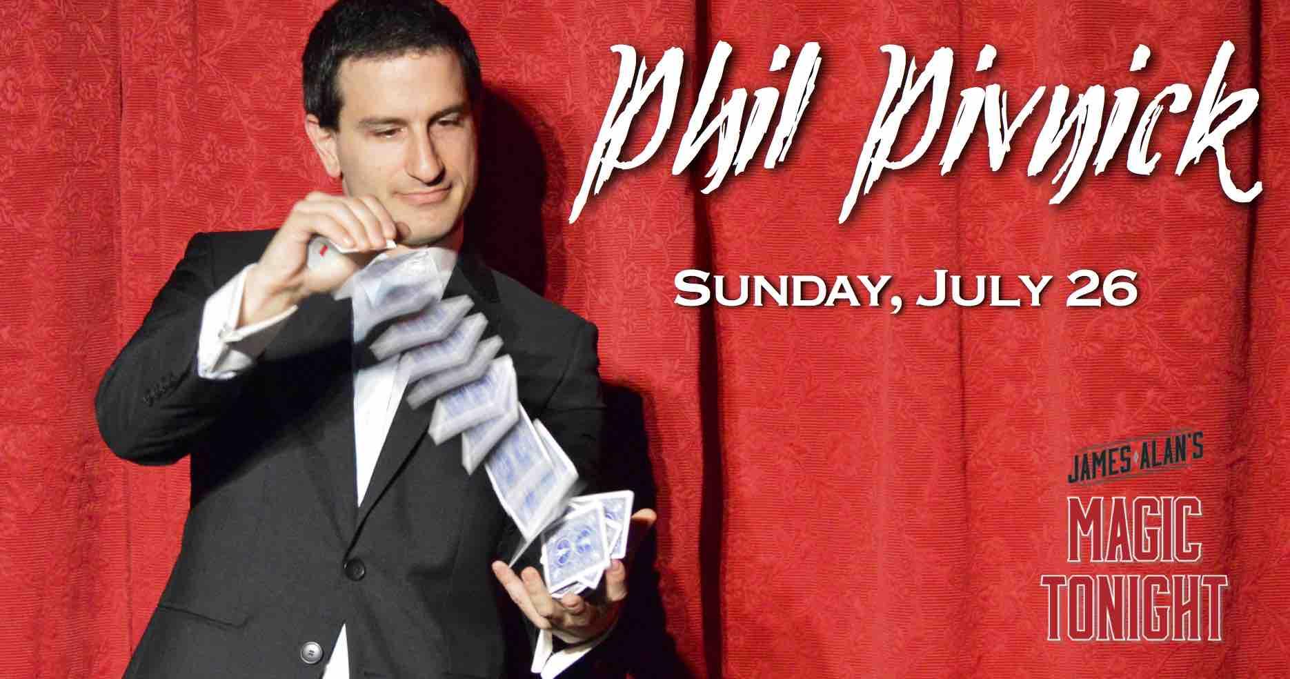 July 26 Phil Pivnick