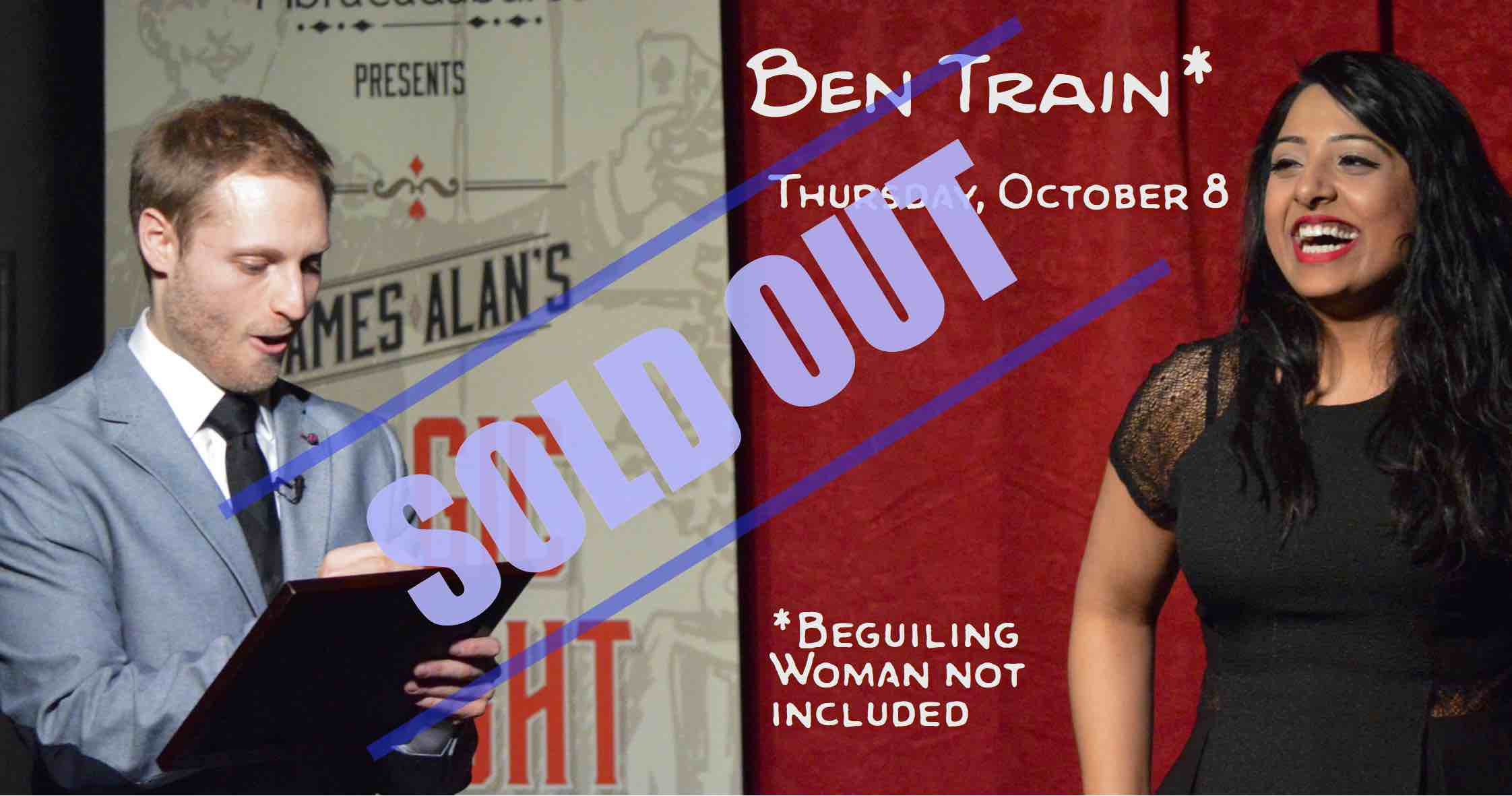 October 8 Ben Train sold out