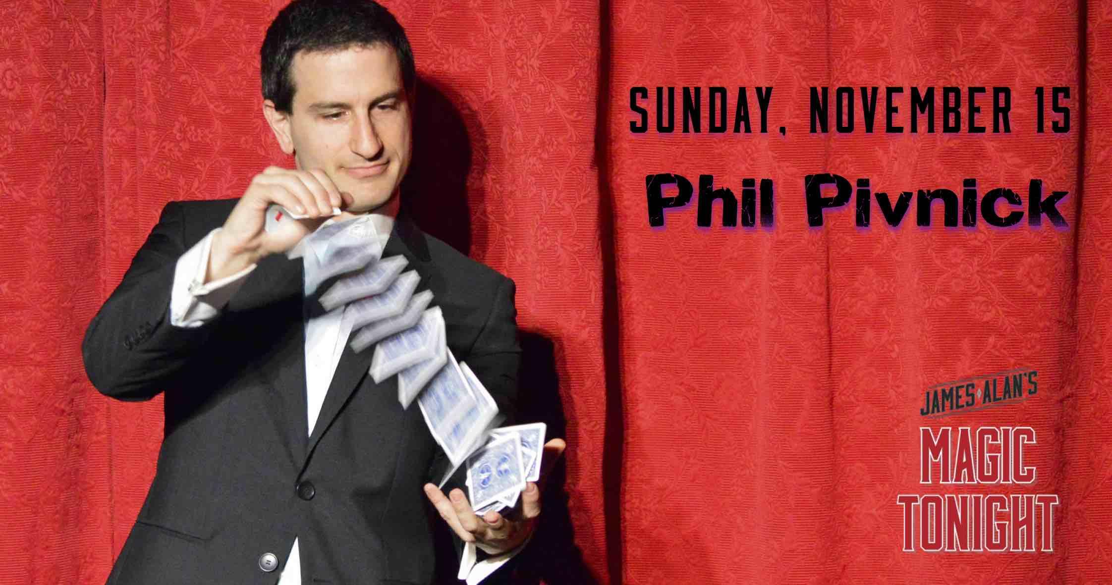 November 15 Phil Pivnick