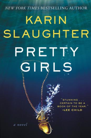 Pretty Girls Karen Slaughter