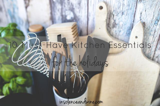 holiday kitchen essentials insolence + wine