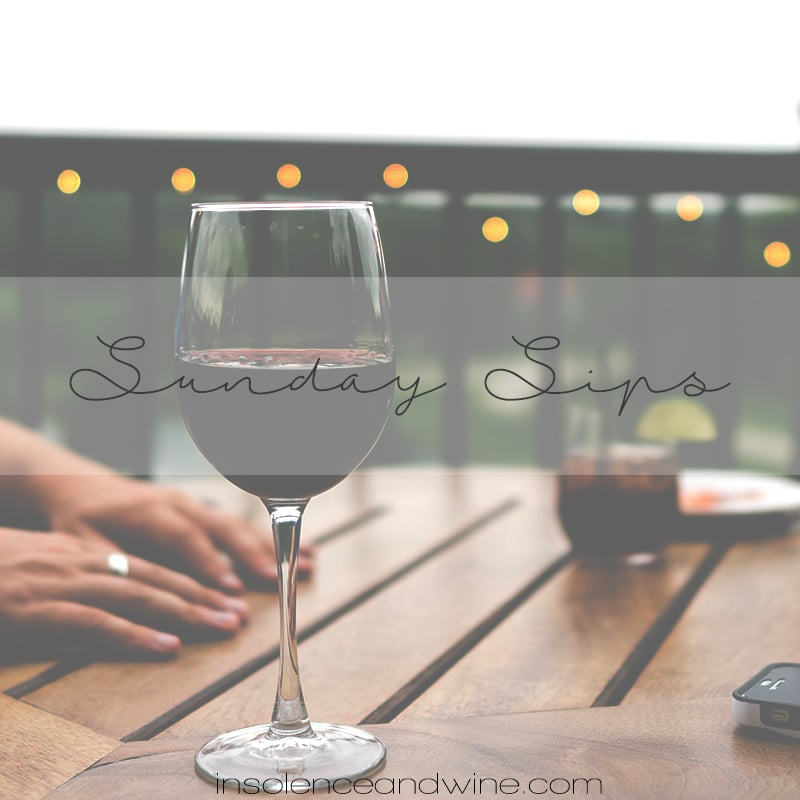 sunday sips insolence + wine