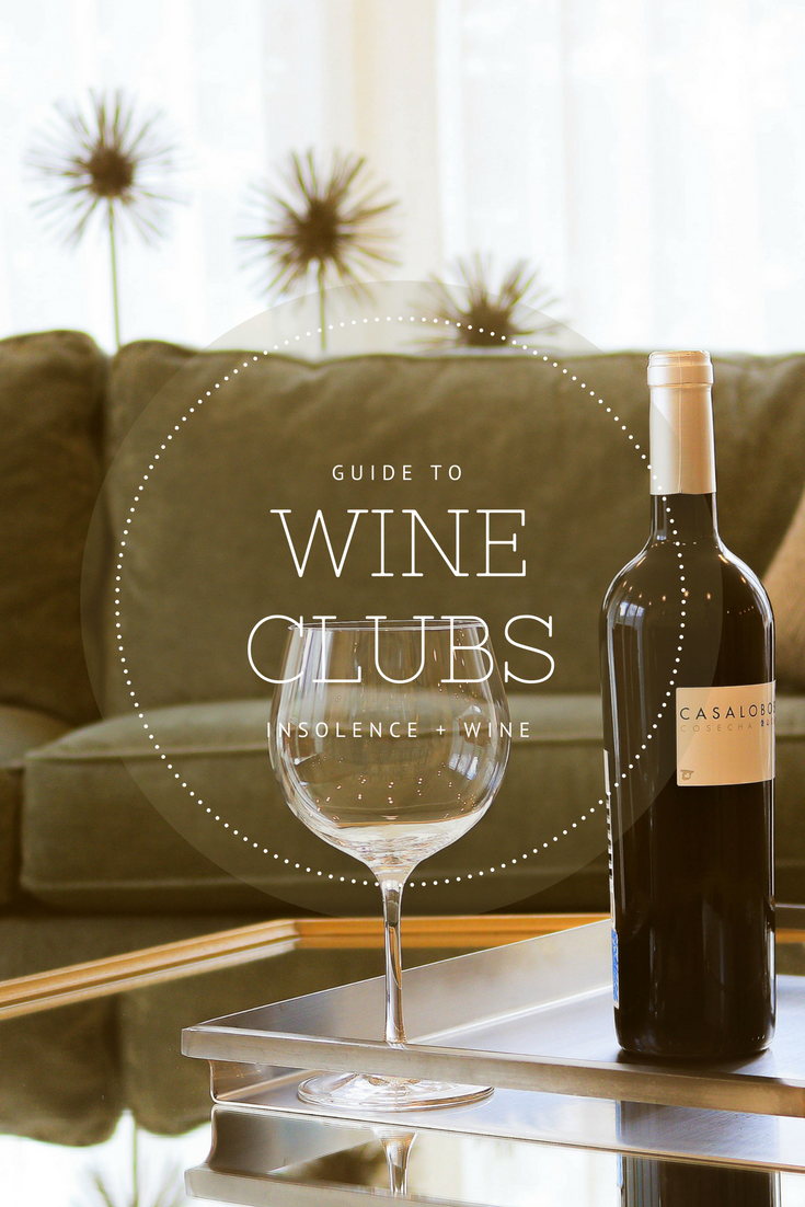 How to find your ride or die wine club, when it's time to cancel and what to look for in a wine club. insolence + wine