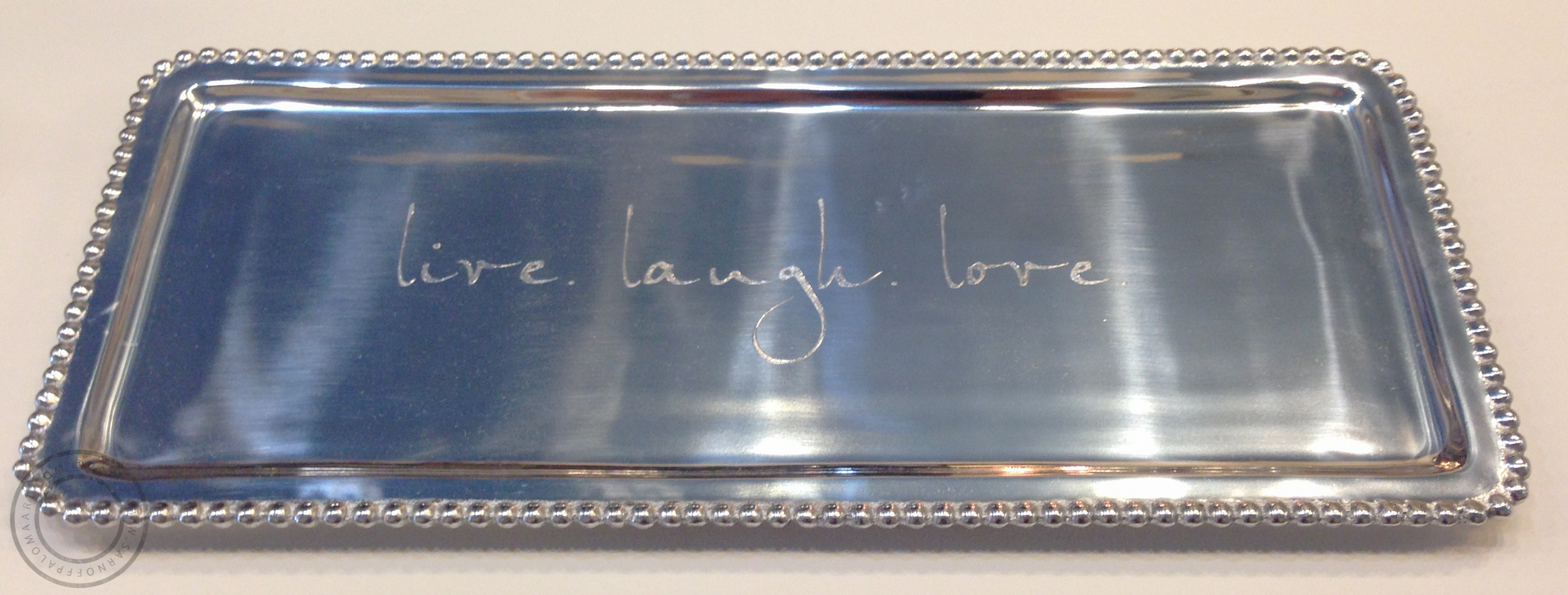 "Mariposa silver ""Live Laugh Love"" tray- $89 (large), $39 (small, not pictured)"