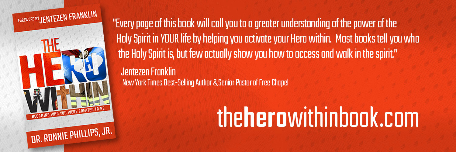 Pastor Ronnie's new book, The Hero Within, will help you receive and activate the Hero in your life. Pre-order the book now and receive four free companion mp3 teachings.