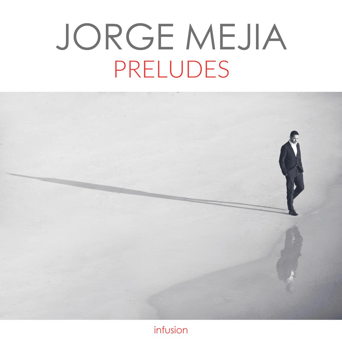 Jorge-Mejia---Preludes-CD-Cover-2400.jpg