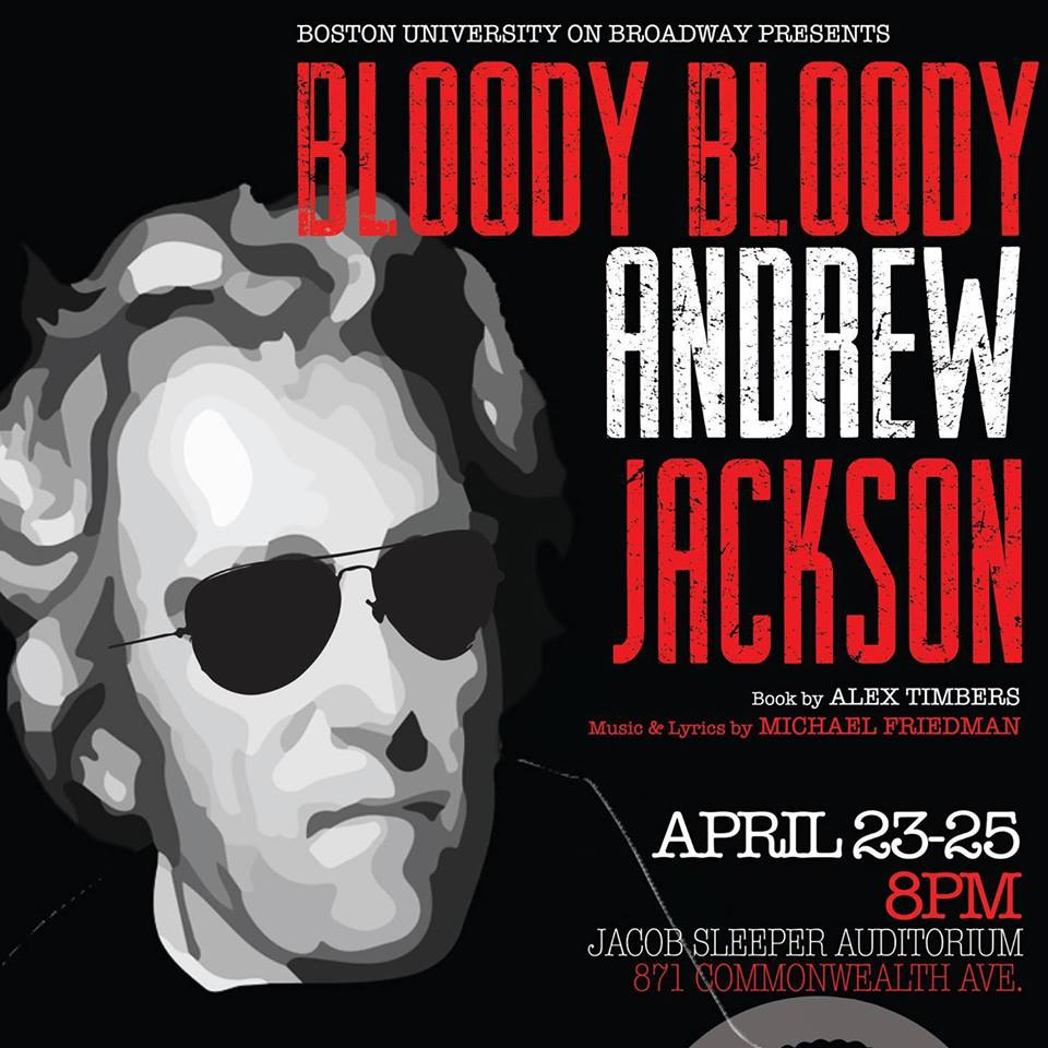 """Bloody Bloody Andrew Jackson""  Spring 2015"