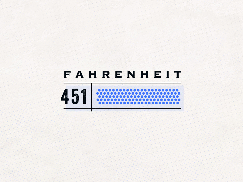 Fahrenheit 451 100 days project marketing collateral design
