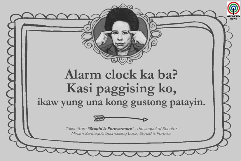 Miriam Defensor Santiago Quote About Alarm Clock