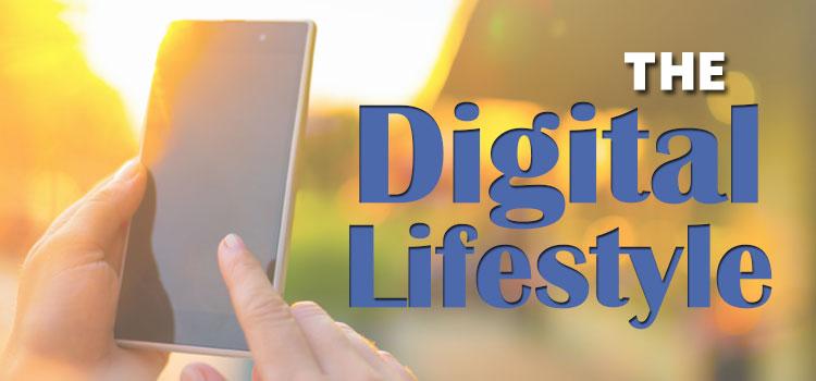 The Digital Lifestyle
