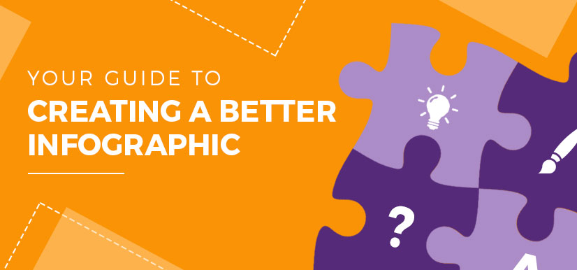 Your Guide to Creating a Better Infographic