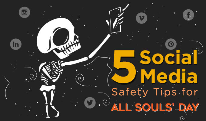 5 Social Media Safety Tips for All Souls' Day