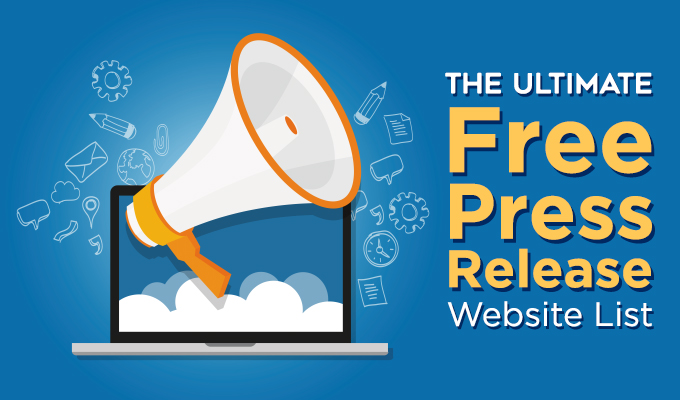 The Ultimate Free Press Release Website List
