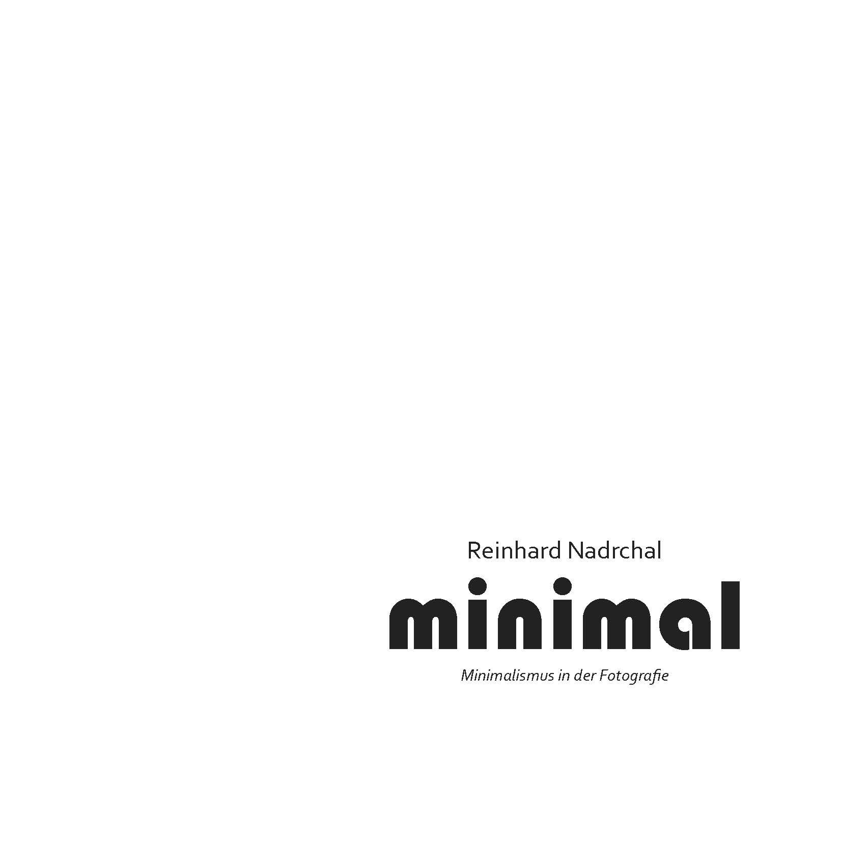 Copyright auf das gesamte Werk: Reinhard Nadrchal