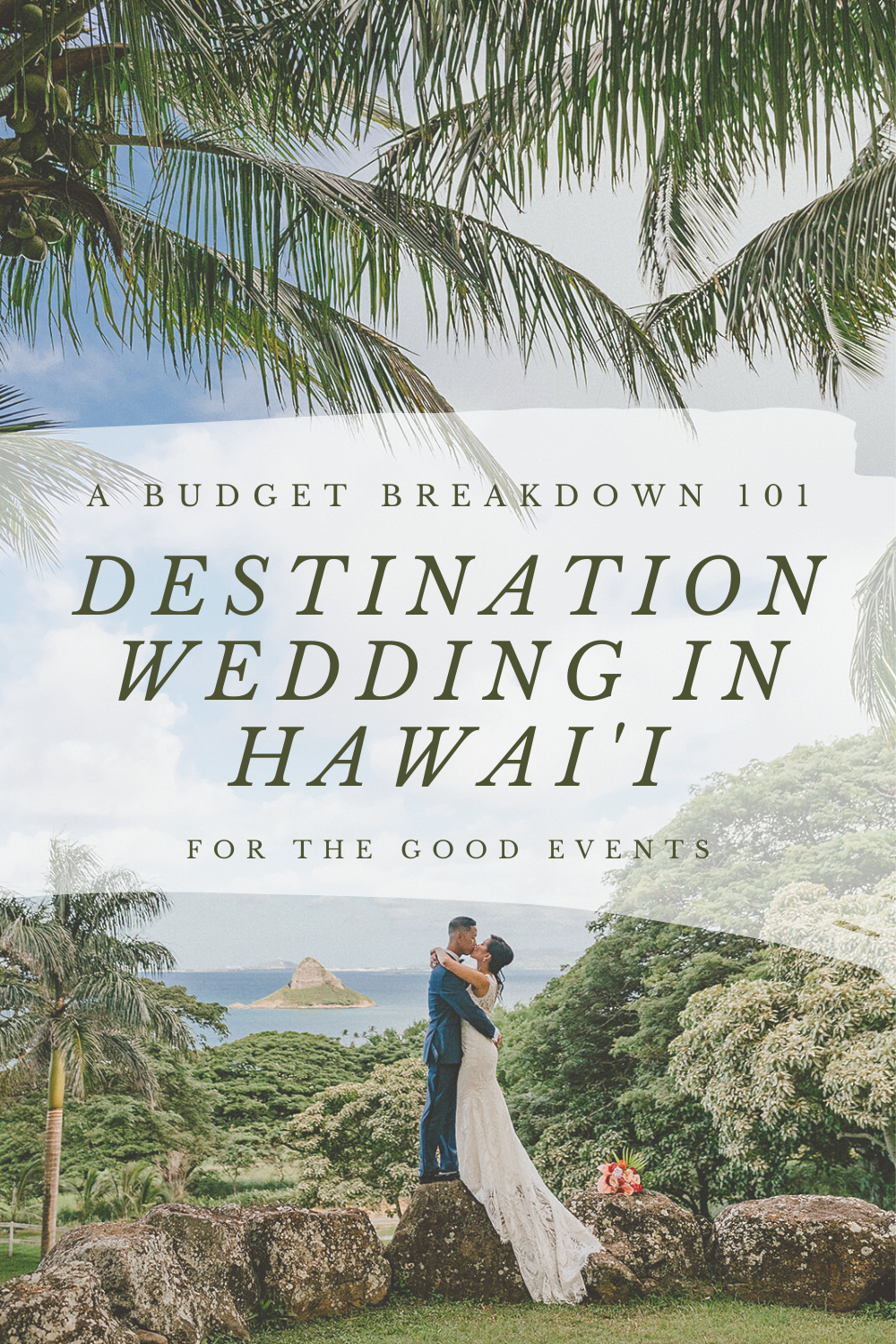 How Much Does A Destination Wedding In HawaiÊ»i Cost For The Good Weddings And Events