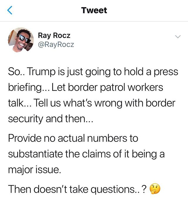 I consume a lot of news and just information on the daily... making claims without actual data doesn't quantify as a reason to throw funds at a border wall. Just 🛑 ~Rocz