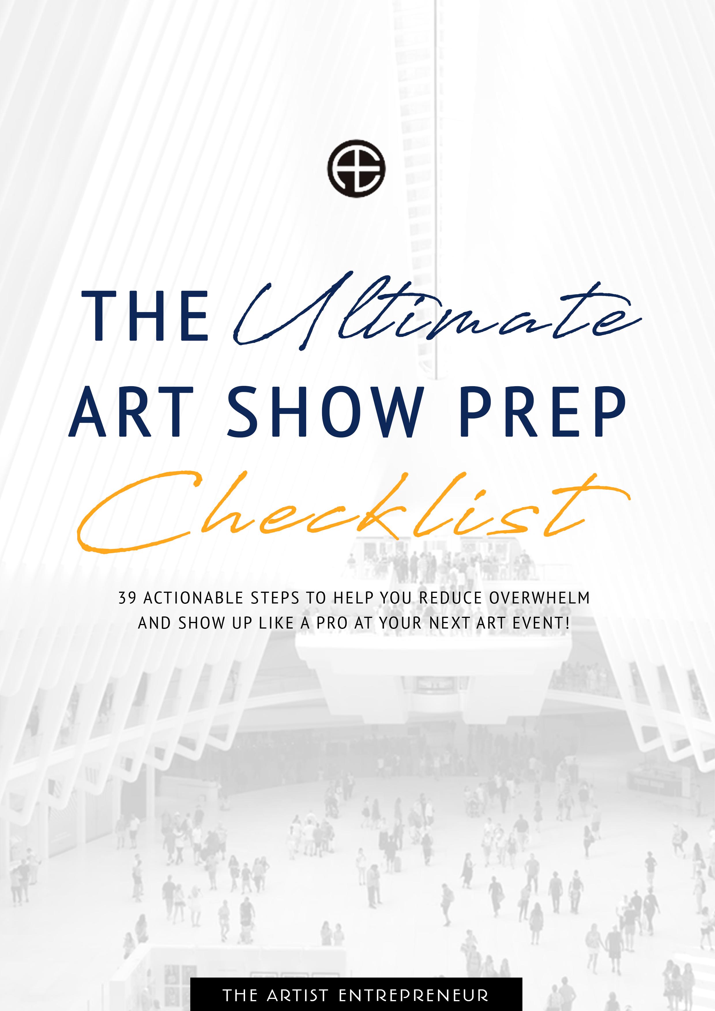 The ultimate art show prep checklist_the artist entrepreneur_catherine orer