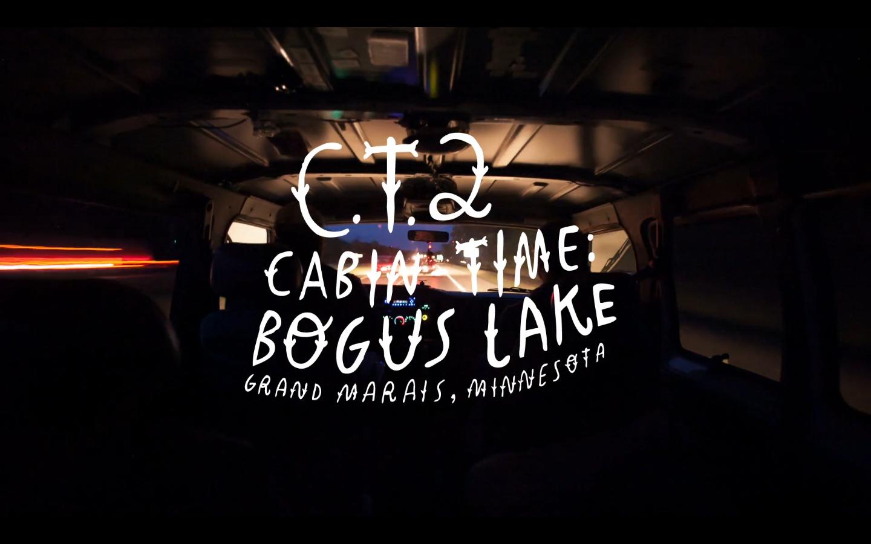 Cabin-Time: Bogus Lake