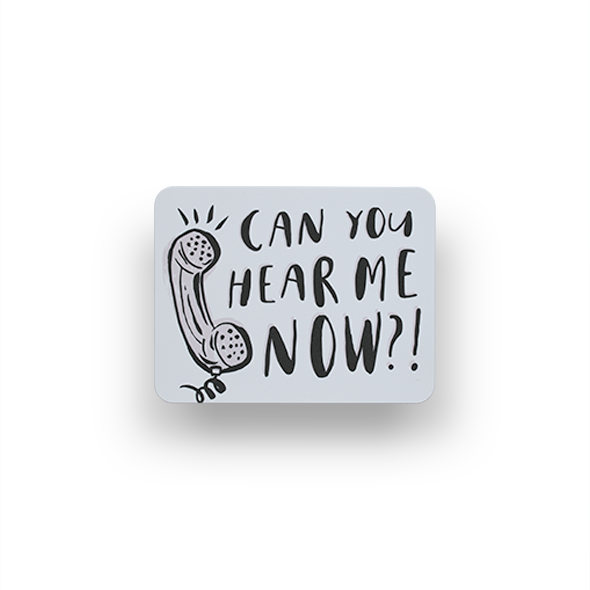 can-you-hear-me-now.png