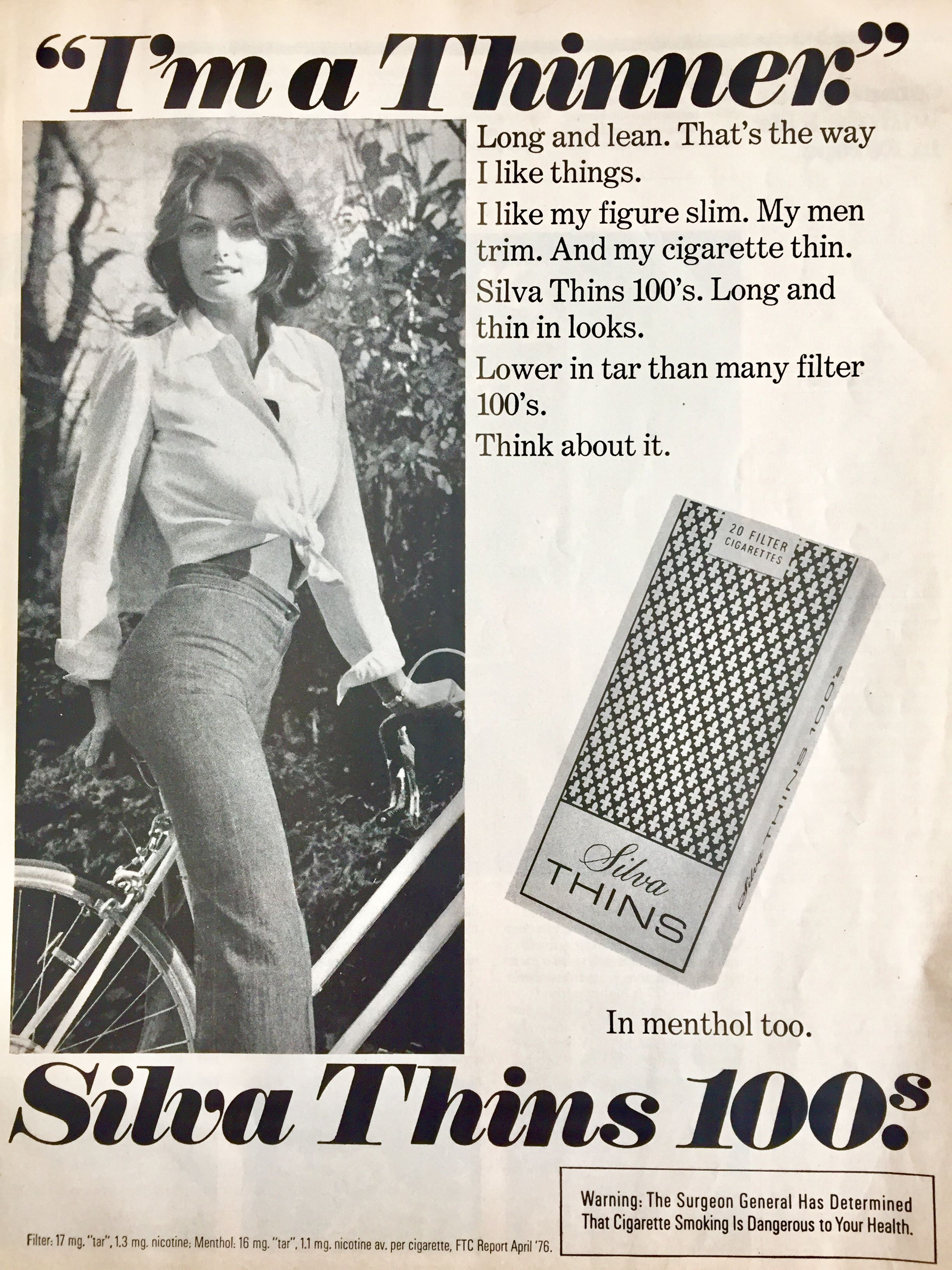 Back in the 70's you didn't have to worry about political correctness or apparently eating disorders. This cigarette ad sends a not so subtle message about what smoking can do for your figure.