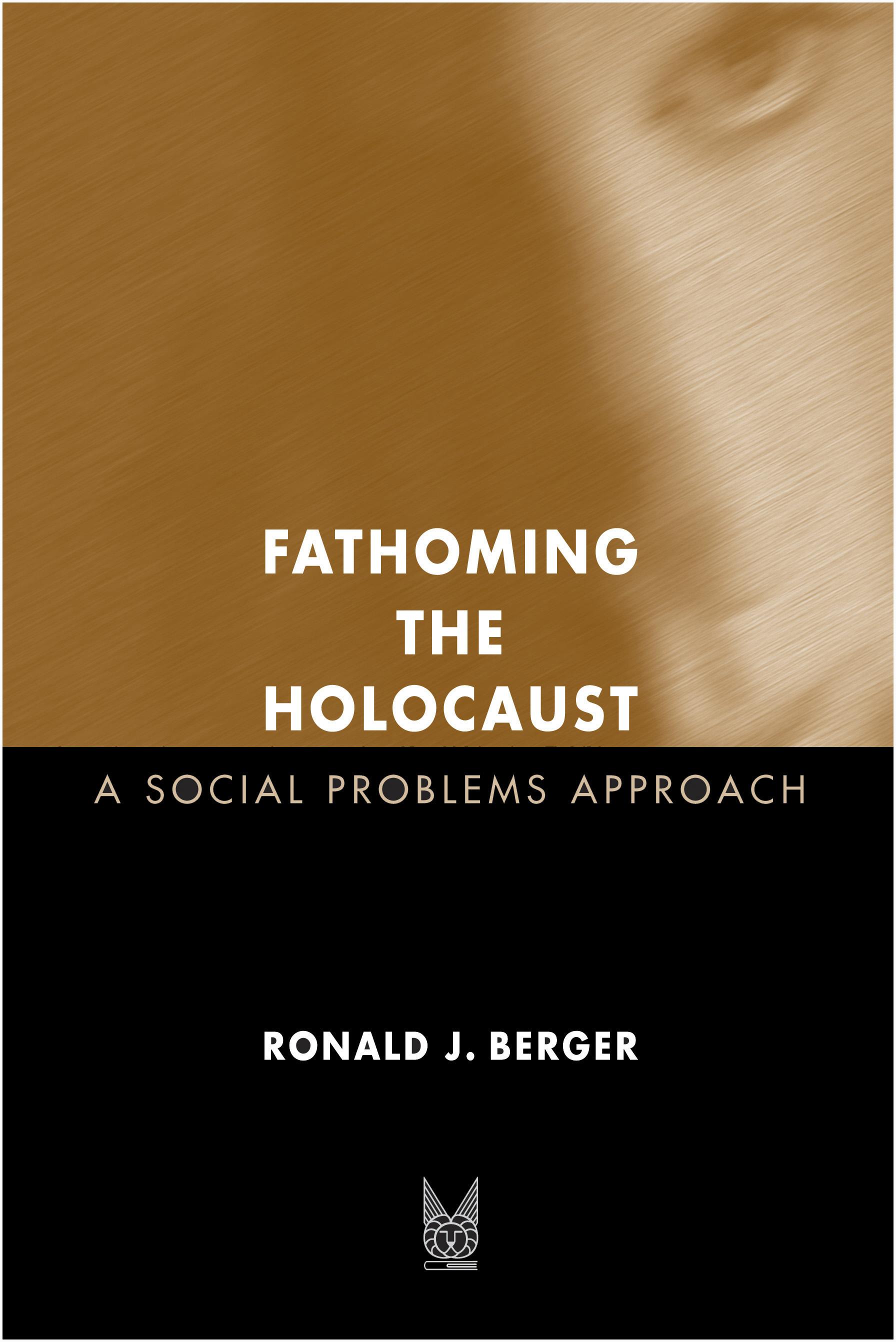 Fathoming the Holocaust