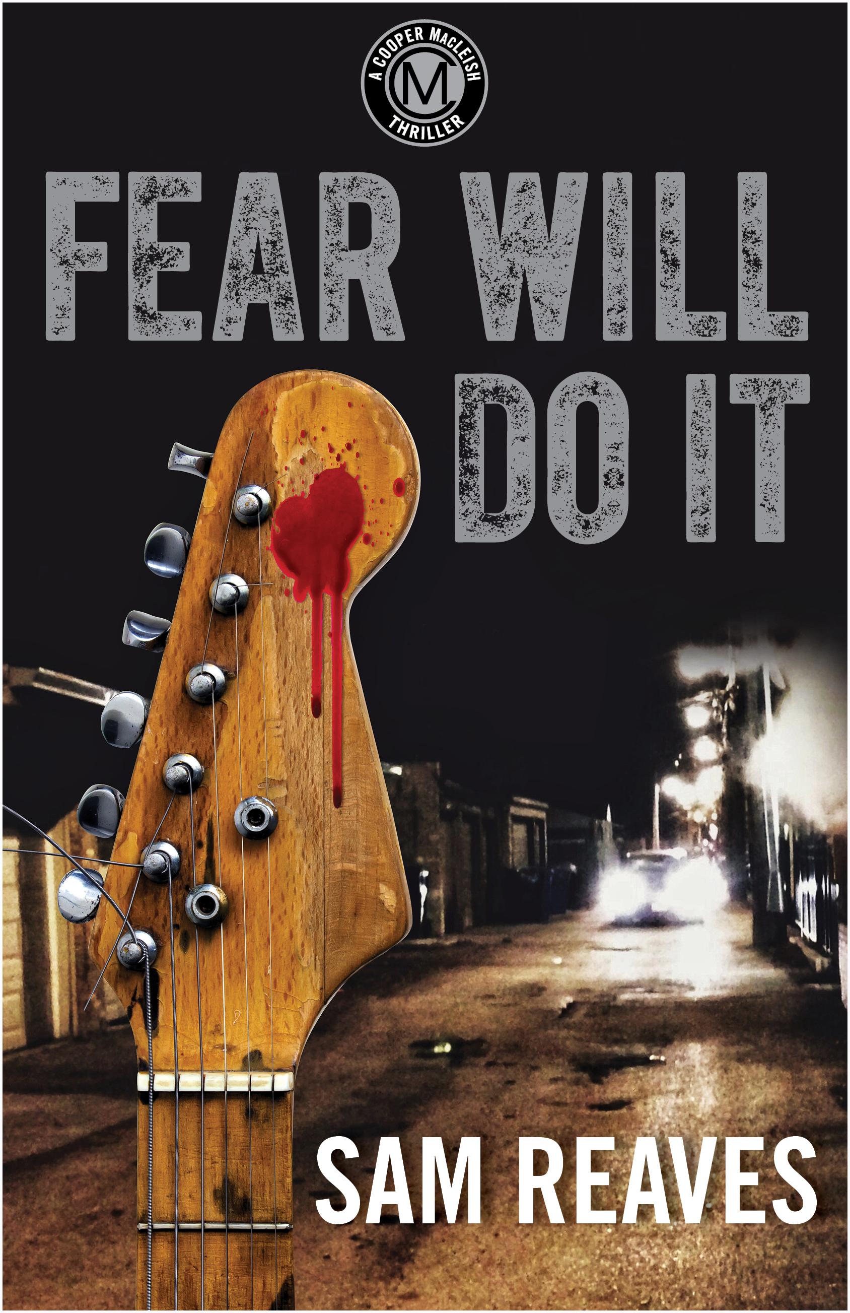 Fear Will Do It