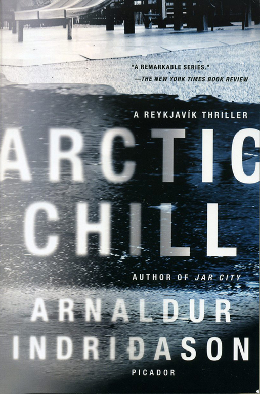 Arctic Chill, An Inspector Erlendur Novel (Reykjavik Thriller) by Arnaldur Indridason