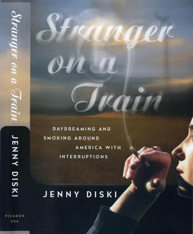 Stranger on a Train, a nonfiction travelogue and memoir by Jenny Diski