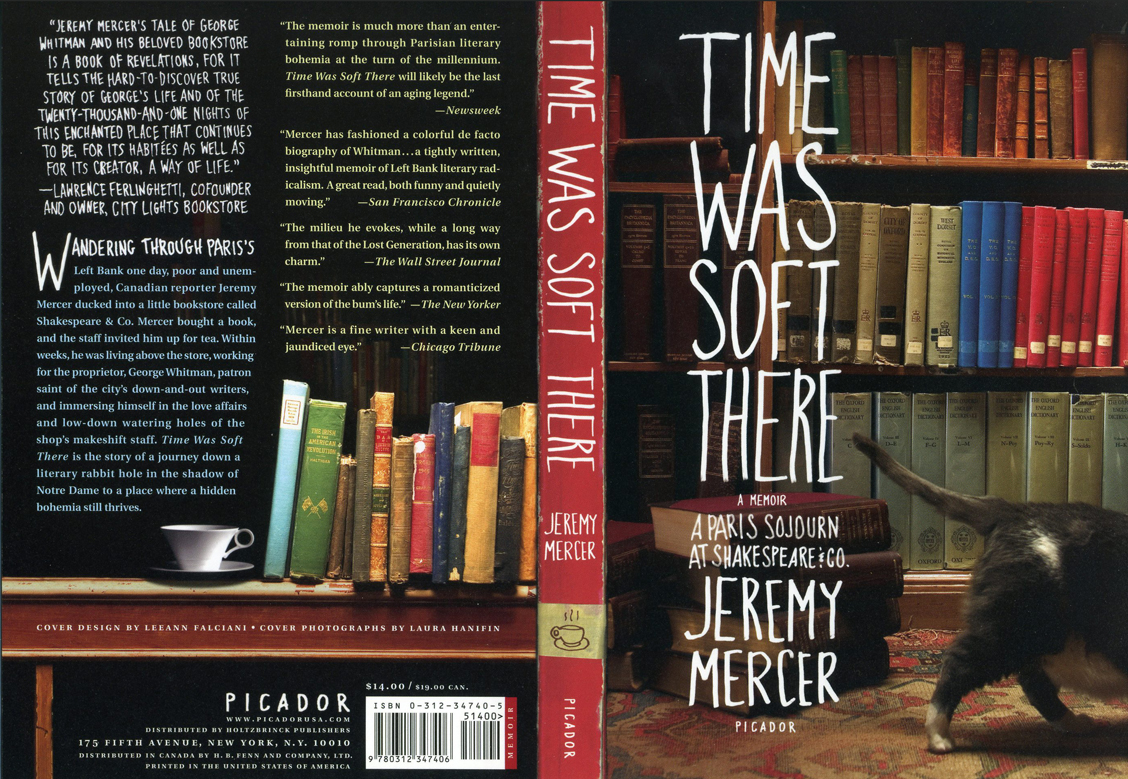 Time was Soft There, A Paris Sojourn at Shakespeare & Co, a memoir by Jeremy Mercer