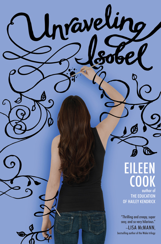Unraveling Isobel, a Novel by Eileen Cook