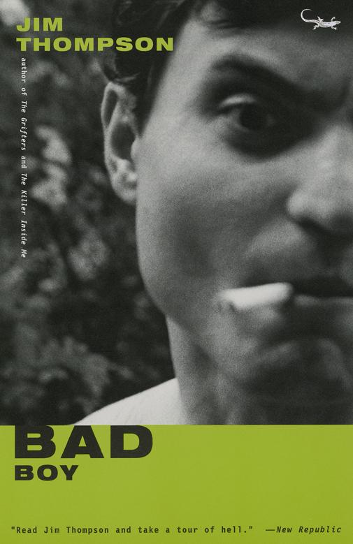 Bad Boy, a Novel by Jim Thompson