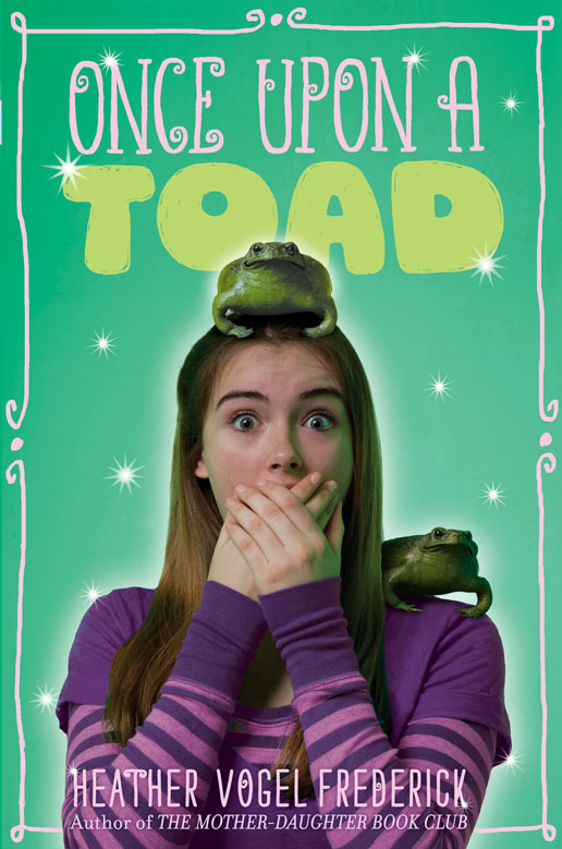 Once Upon a Toad by Heather Vogel Frederick