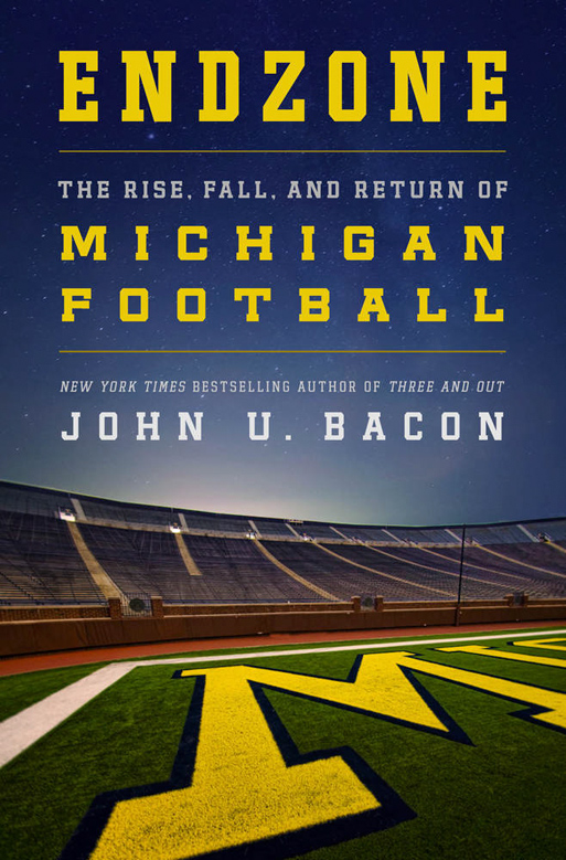 Endzone by John U. Bacon