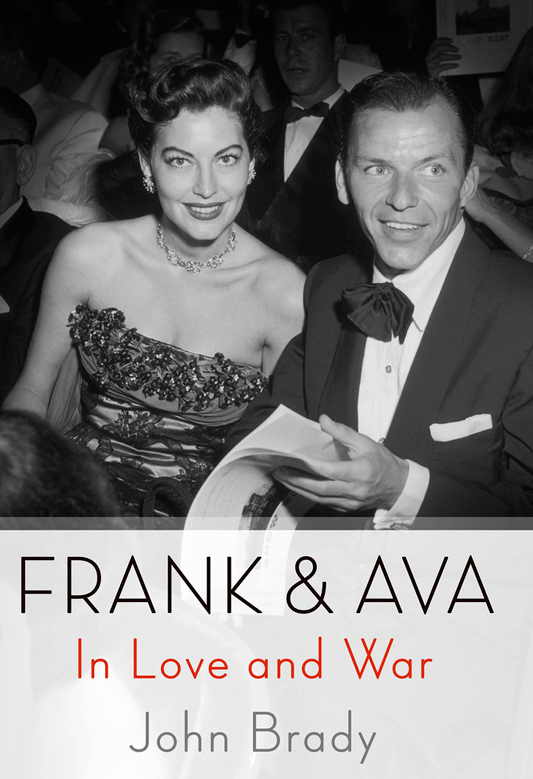 Frank & Ava, In Love and War by John Brody