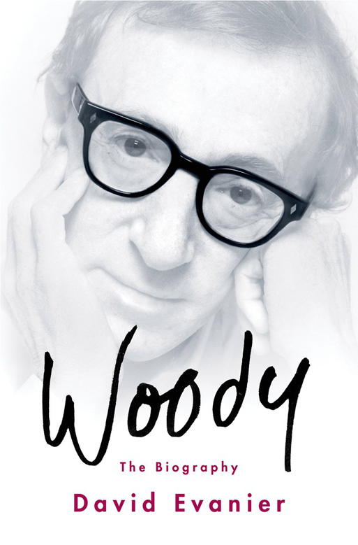 Woody, The Biography by David Evanier