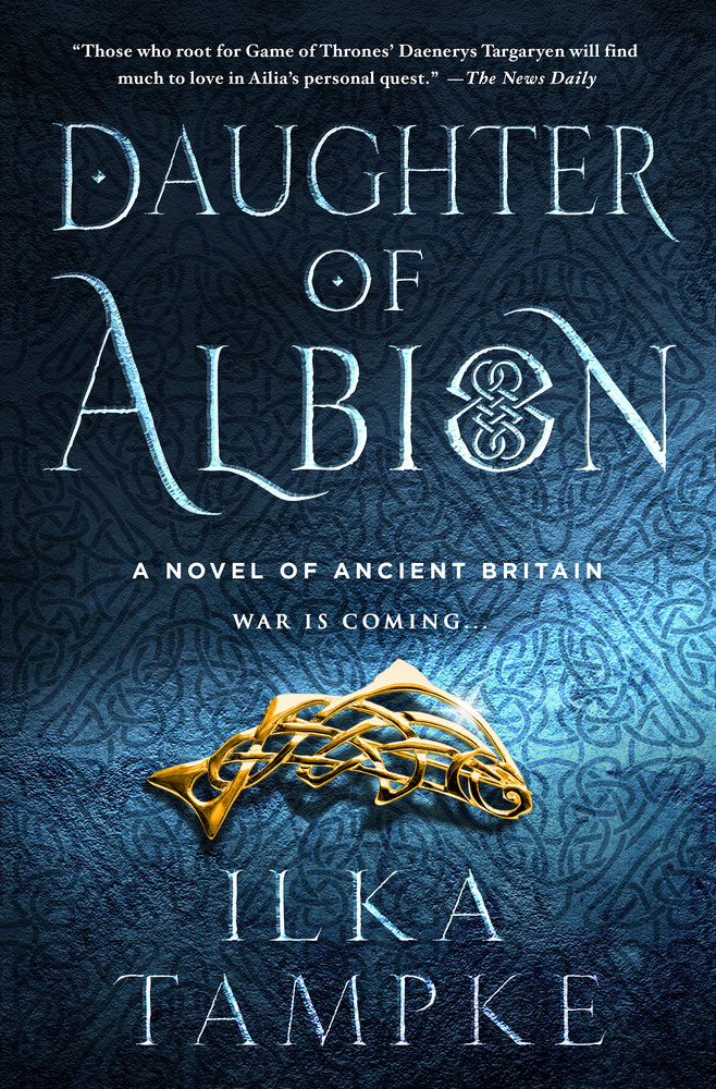 Daughter of Albion by Ilka Tamke