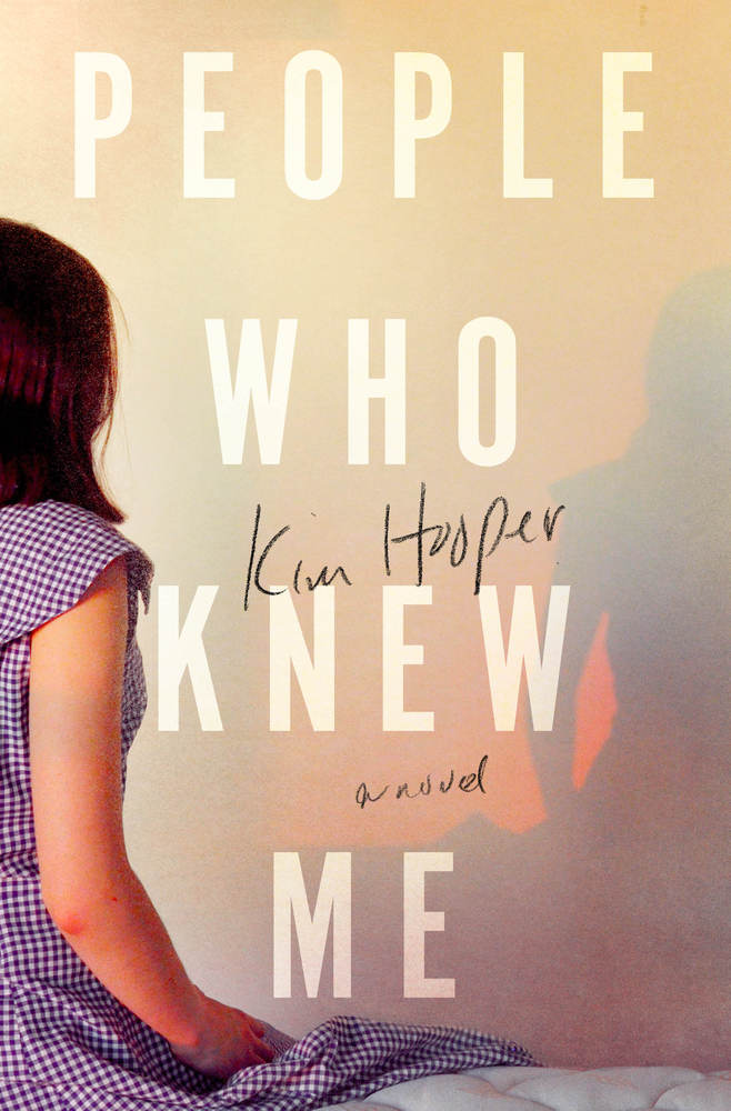 People Who Know Me by Kim Hooper