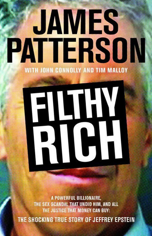 Filthy Rich, The Shocking True Story of Jeffrey Epstein