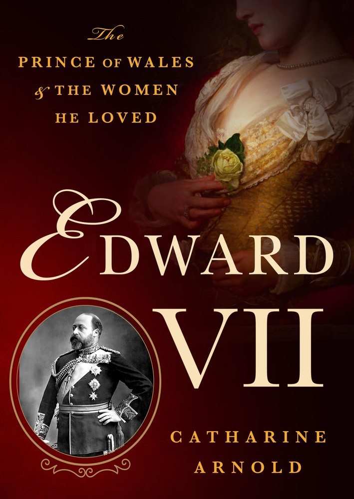 Edward VII by Catherine Arnold
