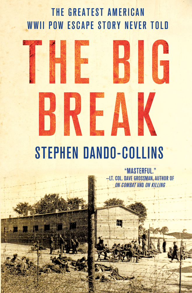 The Big Break by Stephen Dando-Collins