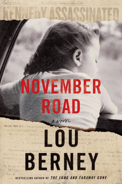 November Road, A Novel by Lou Berney