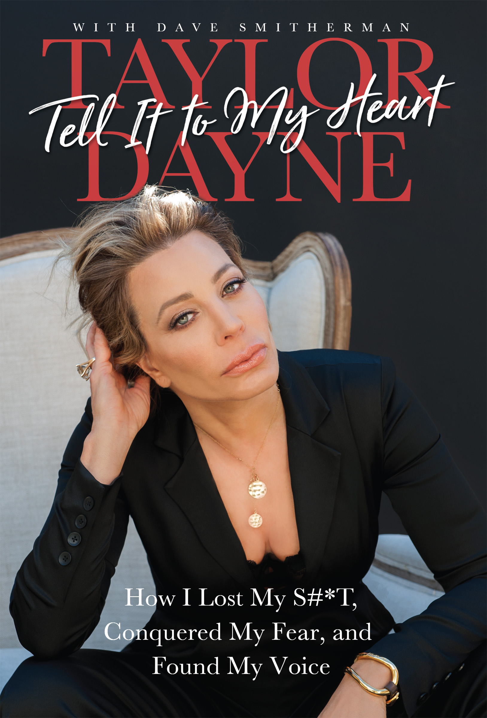 Tell It To My Heart by Taylor Dayne with Dave Smitherman