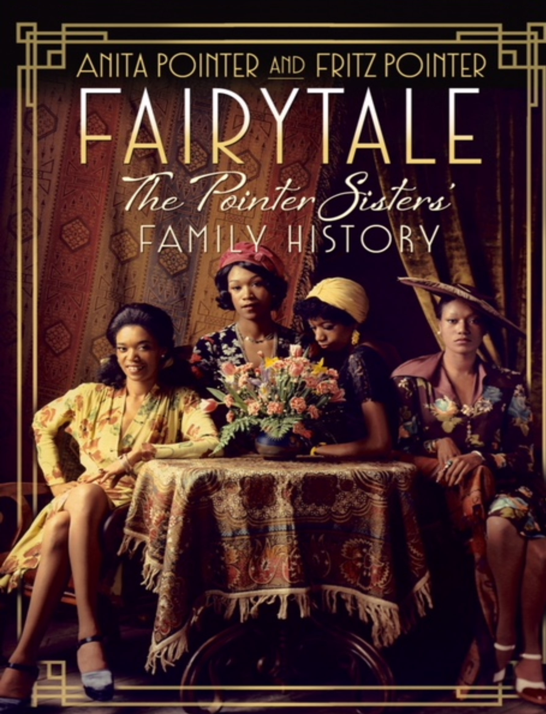 Fairytale, The Pointer Sisters' Family History, by Anita and Fritz Pointer