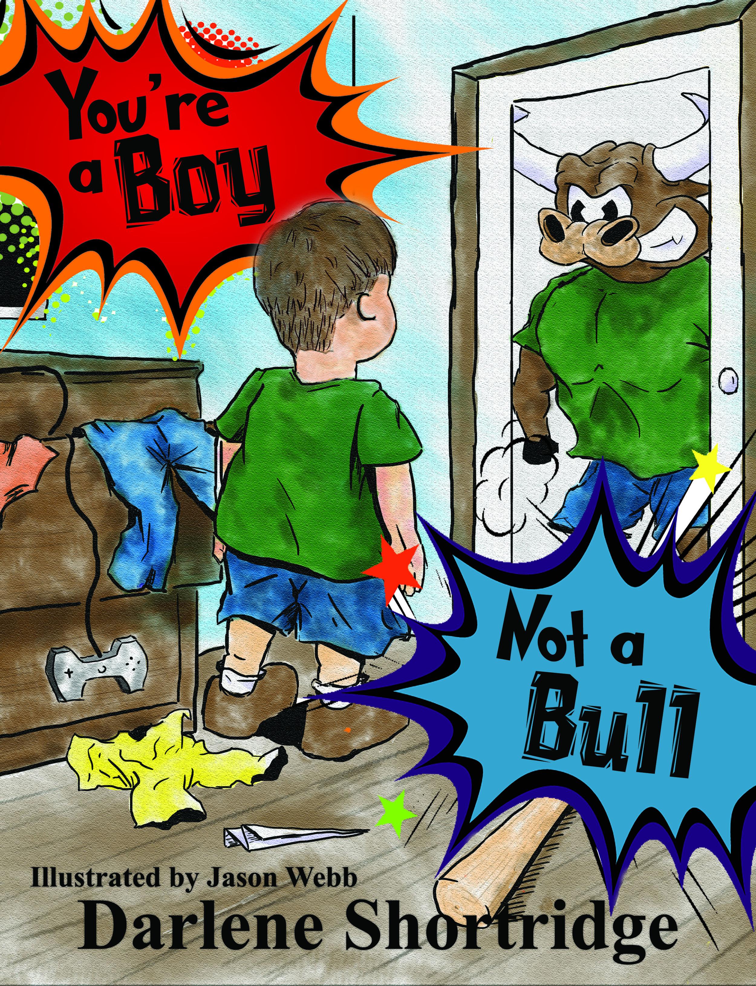 You're a Boy, Not a Bull