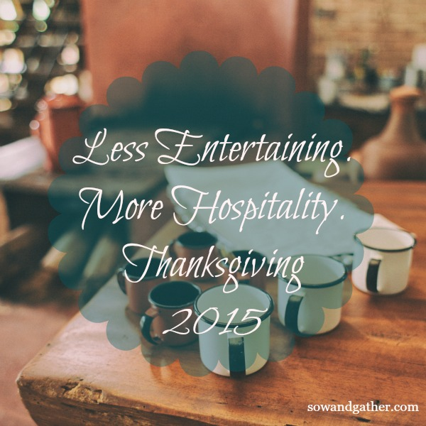 less-entertaining-more-hospitality-sowandgather